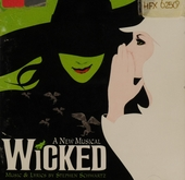 Wicked : original Broadway cast recording