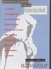 Les plus trands titres karaoké : Chansons créées par Charles Aznavour