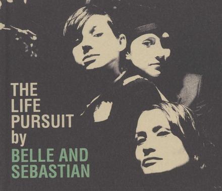 The life pursuit