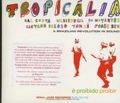Tropicália : a Brazilian revolution in sound