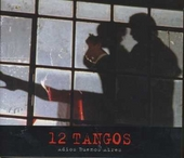 12 tangos : adios Buenos Aires
