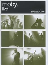 Live Hotel tour 2005