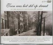 Toen was het stil op straat : de 100 mooiste nostalgische liedjes