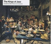 The kings of jazz by Gilles Peterson & Jazzanova