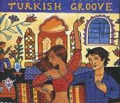 Putumayo presents Turkish groove