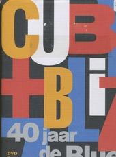 C+B 40 jaar de blues : Documentaire ; 2 Meter sessie
