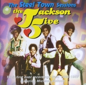 The Steel Town sessions : Their first ever recordings from 1965-1967 featuring Michael Jackson