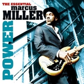 Power : the essential Marcus Miller