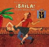 Putumayo presents baila! : a Latin dance party