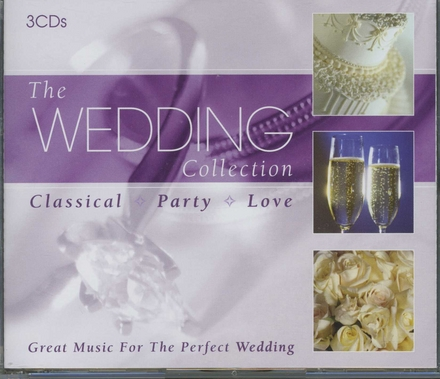 The wedding collection : Great music for the perfect wedding