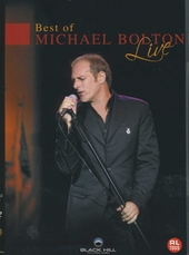 Best of Michael Bolton : Live