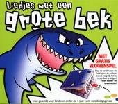 Liedjes met een grote bek : haai