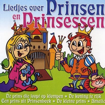Liedjes over prinsen en prinsessen