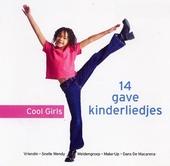 Cool girls : 14 gave kinderliedjes