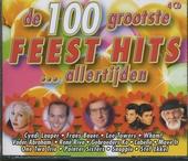 De 100 grootste feest hits allertijden