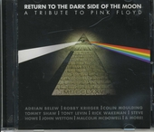 Return to the dark side of the moon : a tribute to Pink Floyd