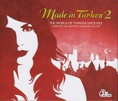 Made in Turkey : the world of Turkish grooves. Vol. 2