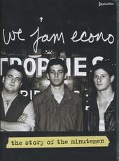 We jam econo : The story of Minutemen