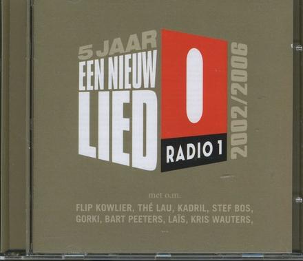 5 jaar een nieuw lied : 2002-2006 Radio 1