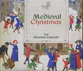 Medieval Christmas : Tenth- to sixteenth-century secular & liturgical music for feast days