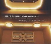 Sadi's greatest arrangements : Flagey nine-thirty a.m.