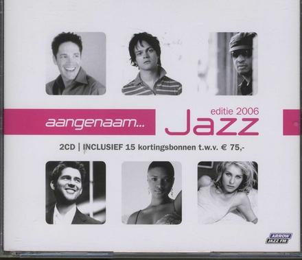 Aangenaam... jazz 2006