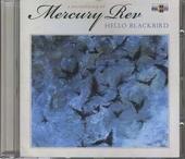 Hello Blackbird : a soundtrack by Mercury Rev
