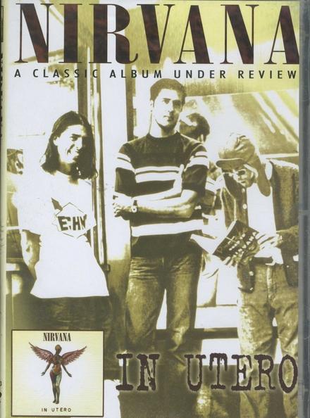 In utero : A classic album under review