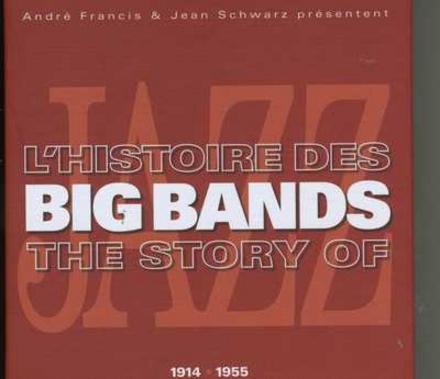 L'histoire des big bands : 1914-1955