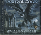 Metal is forever : the very best of Primal Fear