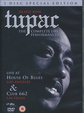 The complete live performances : live at House of Blues Los Angeles ; Live at Club 662 Las Vegas