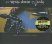 A broke down melody : Music from and inspired by the film