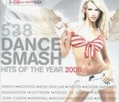 Radio 538 dance smash hits of the year 2006