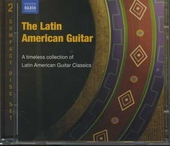 The latin American guitar : A timeless collection of Latin American guitar classics