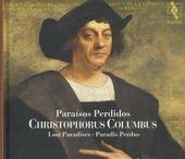 Christophoros Columbus : paraísos perdidos