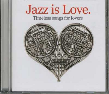 Jazz is love : timeless songs for lovers