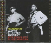 Introducing Wayne Shorter Quintet ; Kelly great 1959-1960