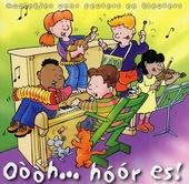 Oòòh... hóór es! : muziekjes voor peuters en kleuters