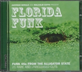 Florida funk : Funk 45's from the alligator state