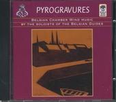 Pyrogravures : Belgian chamber wind music