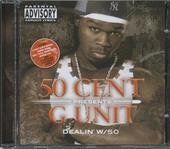50 Cent presents G Unit : dealin' w/50