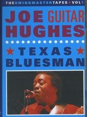 Texas bluesman : The swingmaster tapes. vol.1