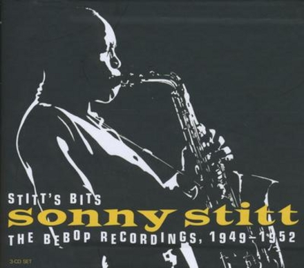 Stitt's bits : The bebop recordings, 1949-1952