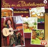 Elly en de wiebelwagen : 14 vrolijke kinderliedjes. Vol. 1