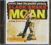 Black snake moan : music from the motion picture