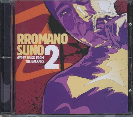 Rromano suno : Gypsy music from the Balkans. vol.2