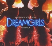 Dreamgirls : Deluxe edition