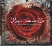Rosen unterm Eis : 40 Songs, die Dich zum Schmelzen bringen