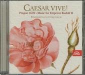 Caesar vive! : Prague, 1609 music for emperor Rudolf II