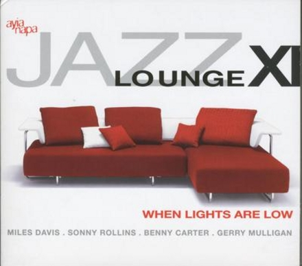 Jazz lounge : When lights are low. vol.11